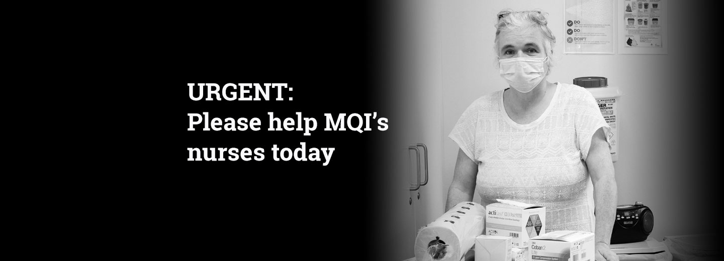 Urgent: Please help MQI's nurses today